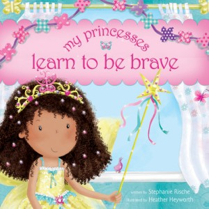 my-princesses-learn-to-be-brave-book-cover