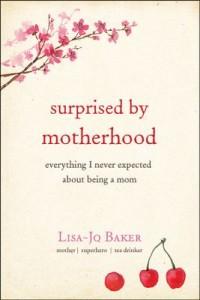 Surprised by motherhood