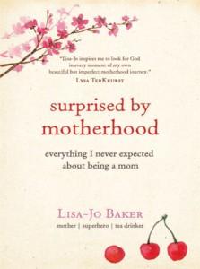 surprised-by-motherhood-book-cover-lisa-jo-baker