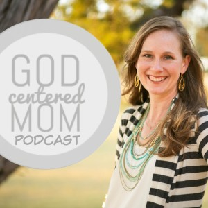 God centered mom